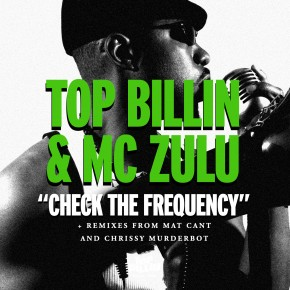Top Billin And MC ZULU - Check The Frequency