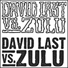 David Last vs. ZULU - Musically Massive EP